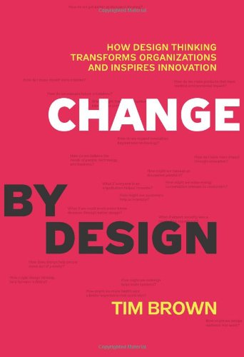 Dorie Does Design Thinking: Dorie's Book Review of Change By